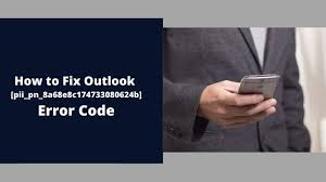 Fix [pii_email_c742a940ba384394925d] Outlook Error